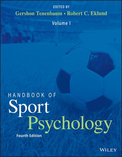 Группа авторов Handbook of Sport Psychology группа авторов handbook of sports medicine and science sport psychology