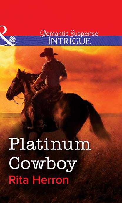 Rita Herron Platinum Cowboy rita herron peek a boo protector