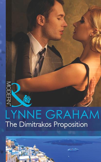 Lynne Graham The Dimitrakos Proposition недорого