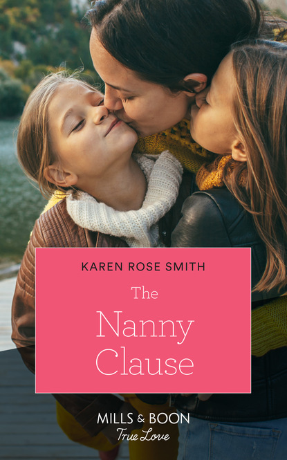 three lives Karen Rose Smith The Nanny Clause