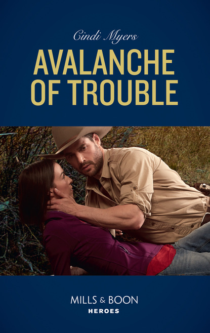 Cindi Myers Avalanche Of Trouble недорого