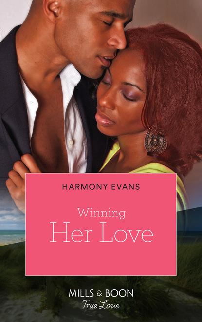 Фото - Harmony Evans Winning Her Love gregory smith s straight to the top becoming a world class cio