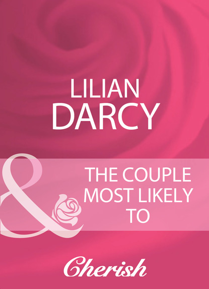 Lilian Darcy The Couple Most Likely To недорого