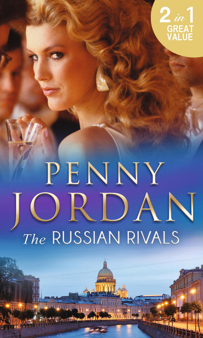 Penny Jordan The Russian Rivals penny jordan the russian rivals the most coveted prize the power of vasilii
