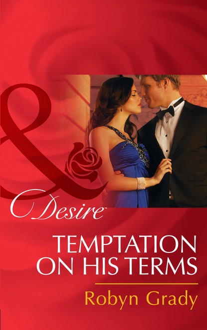 Фото - Robyn Grady Temptation on His Terms sierra cartwright on his terms