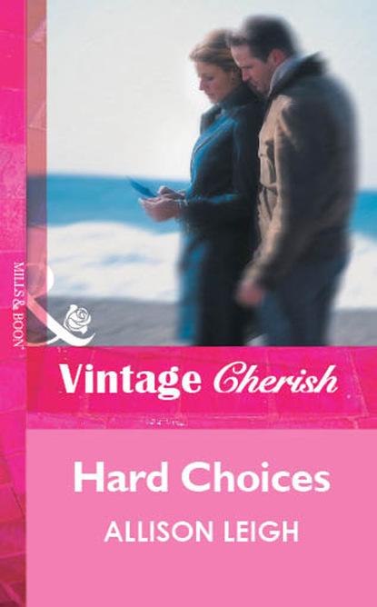 Allison Leigh Hard Choices