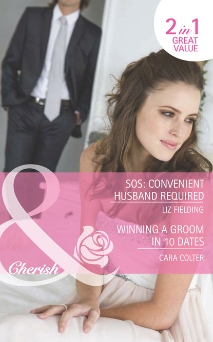 SOS: Convenient Husband Required / Winning a Groom in 10 Dates