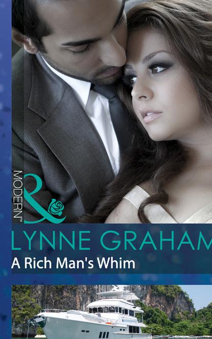 A Rich Man's Whim