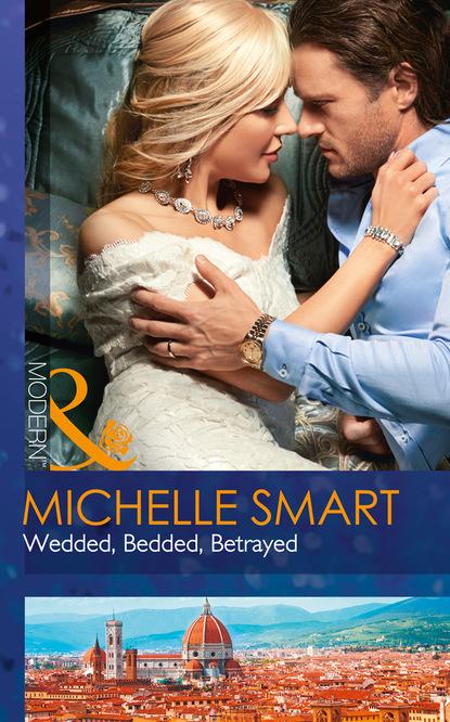 Wedded, Bedded, Betrayed