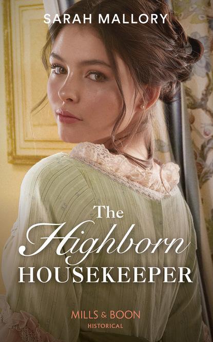 Фото - Sarah Mallory The Highborn Housekeeper nancy degenhardt a place to be