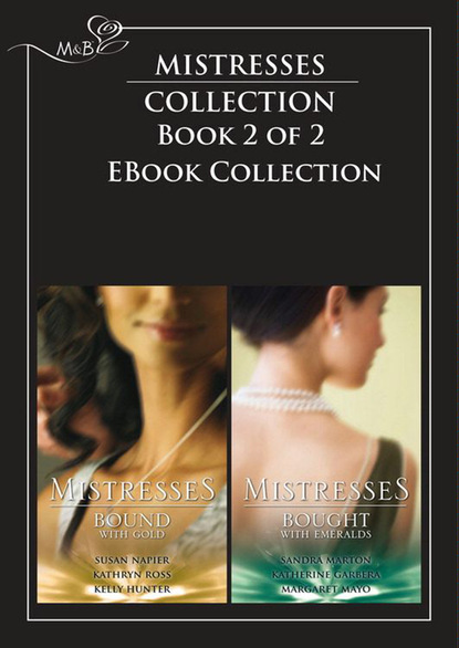 Mistresses: Bound with Gold / Bought with Emeralds