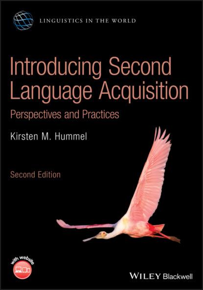Kirsten M. Hummel Introducing Second Language Acquisition недорого