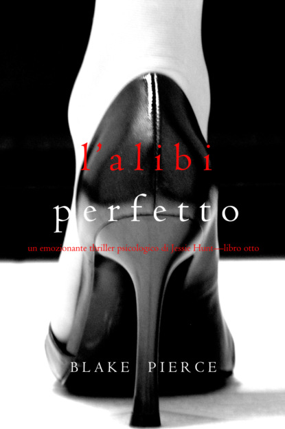 L'alibi Perfetto
