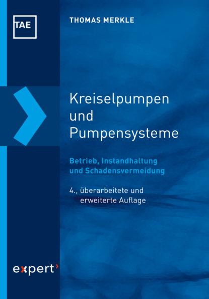 Thomas Merkle Kreiselpumpen und Pumpensysteme thomas merkle kreiselpumpen und pumpensysteme