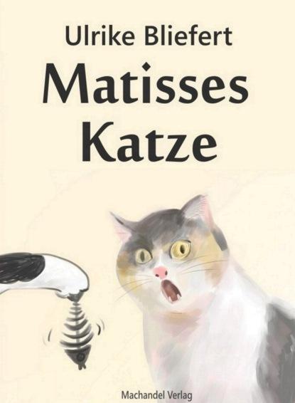 Ulrike Bliefert Matisses Katze ulrike schäfer liebesgedichte für die handtasche