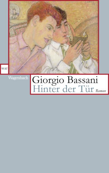 Giorgio Bassani Hinter der Tür