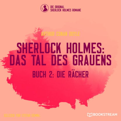 Sir Arthur Conan Doyle Die Rächer - Sherlock Holmes: Das Tal des Grauens, Band 2 (Ungekürzt) недорого