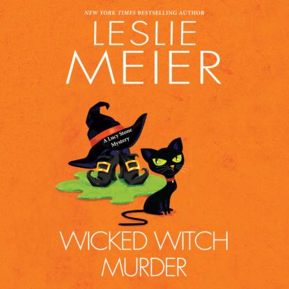 Фото - Leslie Meier Wicked Witch Murder - Lucy Stone, Book 16 (Unabridged) leslie meier christmas cookie murder lucy stone book 6 unabridged
