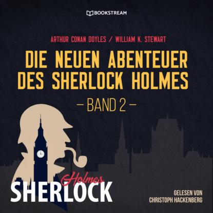 Sir Arthur Conan Doyle Die neuen Abenteuer des Sherlock Holmes, Band 2 (Ungekürzt) недорого