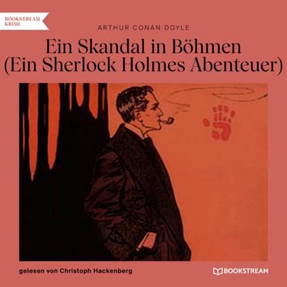 Sir Arthur Conan Doyle Ein Skandal in Böhmen - Ein Sherlock Holmes Abenteuer (Ungekürzt) недорого
