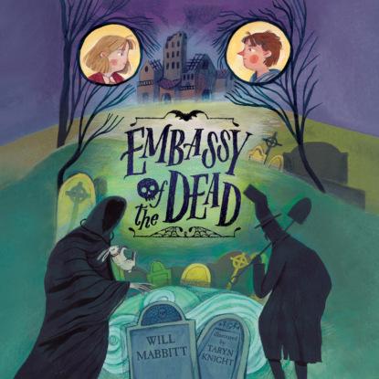 Will Mabbitt Embassy of the Dead (Unabridged) william heffernan the dead detective the dead detective 1 unabridged