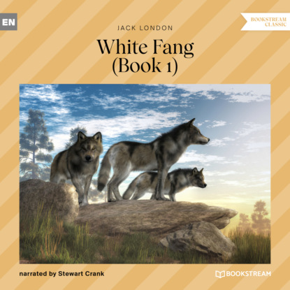 Фото - Jack London White Fang, Book 1 (Unabridged) jack london white fang