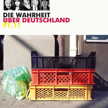 Diverse Autoren Die Wahrheit über Deutschland, Pt. 11 недорого