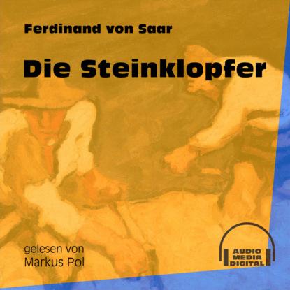 Фото - Ferdinand von Saar Die Steinklopfer (Ungekürzt) ferdinand von stade venusschlund