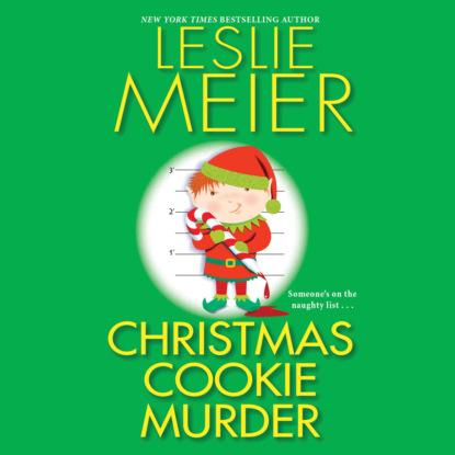 Фото - Leslie Meier Christmas Cookie Murder - Lucy Stone, Book 6 (Unabridged) leslie meier christmas cookie murder lucy stone book 6 unabridged