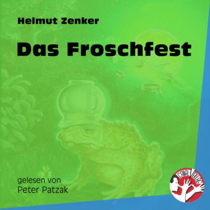Фото - Helmut Zenker Das Froschfest (Ungekürzt) helmut langer machtübernahme bis zum einmarsch in böhmen 1933 1939 das dritte reich teil 1 ungekürzt