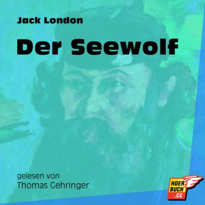 Der Seewolf (Ungek?rzt)
