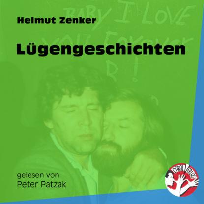 Фото - Helmut Zenker Lügengeschichten (Ungekürzt) helmut zenker totes pferd ungekürzt