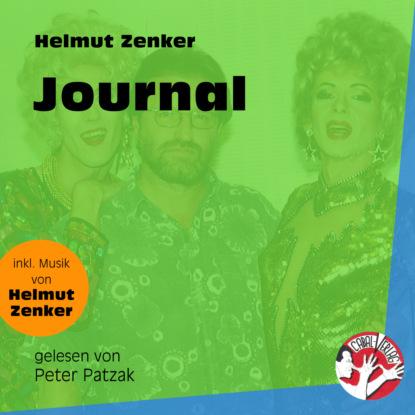 Фото - Helmut Zenker Journal (Ungekürzt) helmut zenker totes pferd ungekürzt