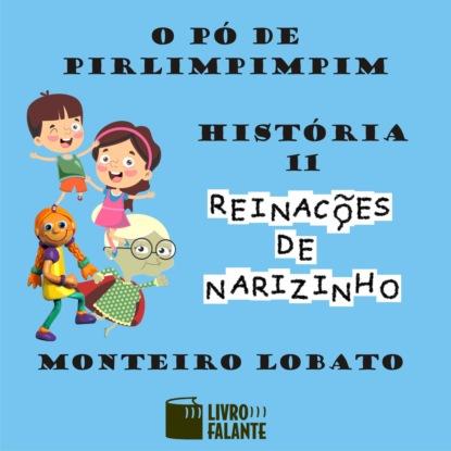 Monteiro Lobato O pó de pirlimpimpim (Integral) francisca fortes o sumiço de mariana integral