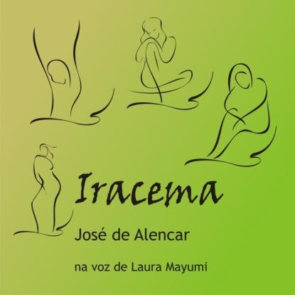 Фото - José de Alencar Iracema - A virgem dos lábios de mel (Integral) josy stoque levanta princesa a abóbora virou carruagem integral