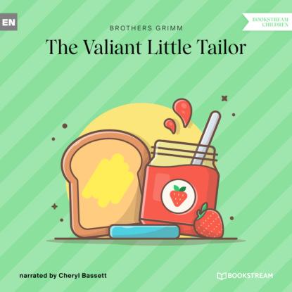 Brothers Grimm The Valiant Little Tailor (Ungekürzt) недорого