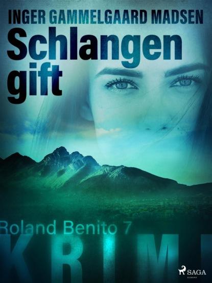 Inger Gammelgaard Madsen Schlangengift - Roland Benito-Krimi 7 roland köhler roland köhler ist echt böse mit gemöse