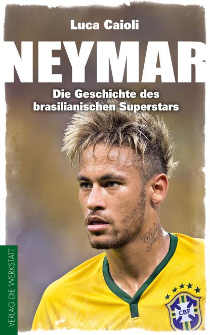 Фото - Luca Caioli Neymar luca caioli neymar