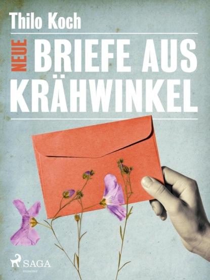 Thilo Koch Neue Briefe aus Krähwinkel thilo koch zwischentöne ein skizzenbuch