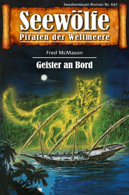 Seew?lfe - Piraten der Weltmeere 697