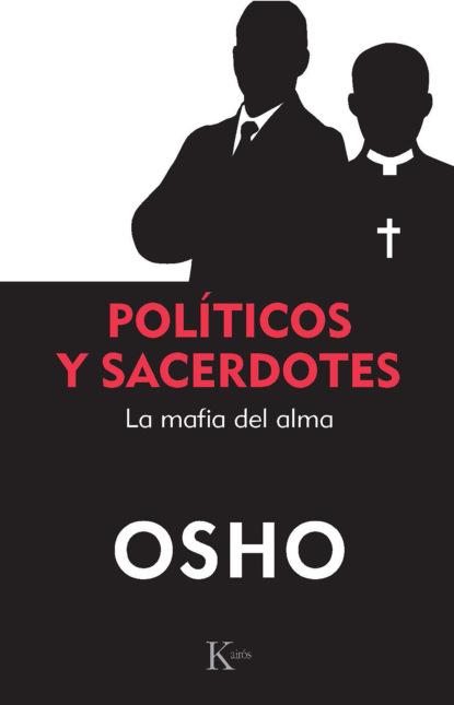 Фото - OSHO Políticos y sacerdotes grisel salazar rebolledo poderes y democracias