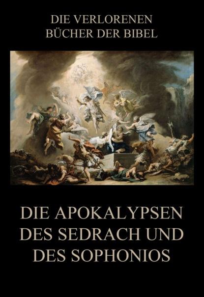 Фото - Paul Rießler Die Apokalypsen des Sedrach und des Sophonios henk wahlstrom die apokalypse phase i