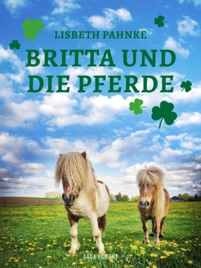 britta schößer bentonithandbuch Lisbeth Pahnke Britta und die Pferde