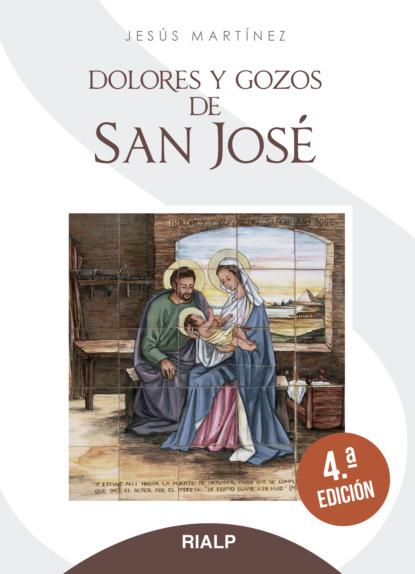 Jesús Martínez García Dolores y gozos de San José antonio jesús jiménez sánchez san manuel gonzález garcía en andalucía me forjó y en palencia me hizo santo