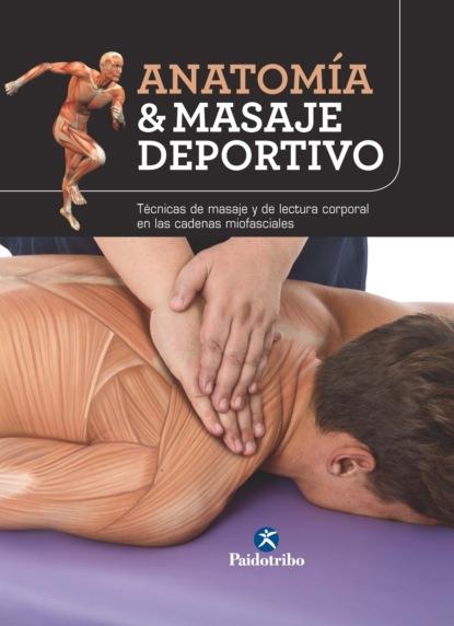 Artur Jacomet Carrasco Anatomía & masaje deportivo (Color) aceite para agrandar el masaje aceite lqudo para el crecimiento pene miembro grande para la ereccin del pene mejora el cuidado