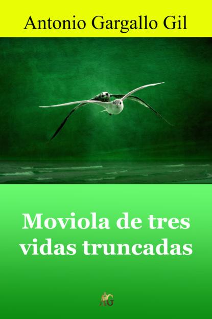 Фото - Antonio Gargallo Gil Moviola de tres vidas truncadas antonio gargallo gil el lunes a las diez