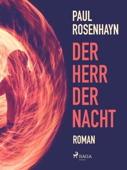Paul Rosenhayn Der Herr der Nacht