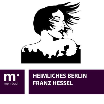 Franz Hessel Heimliches Berlin ulrich parzany jesus vertrauen aus gutem grund