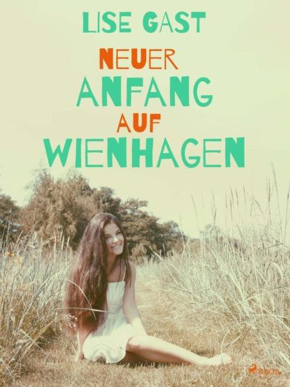 Neuer Anfang auf Wienhagen
