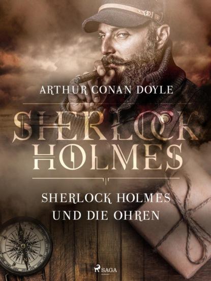 Sherlock Holmes und die Ohren